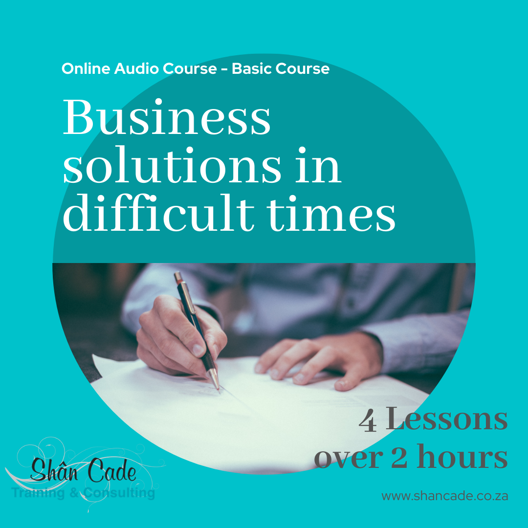 Business solutions in difficult times - Basic course