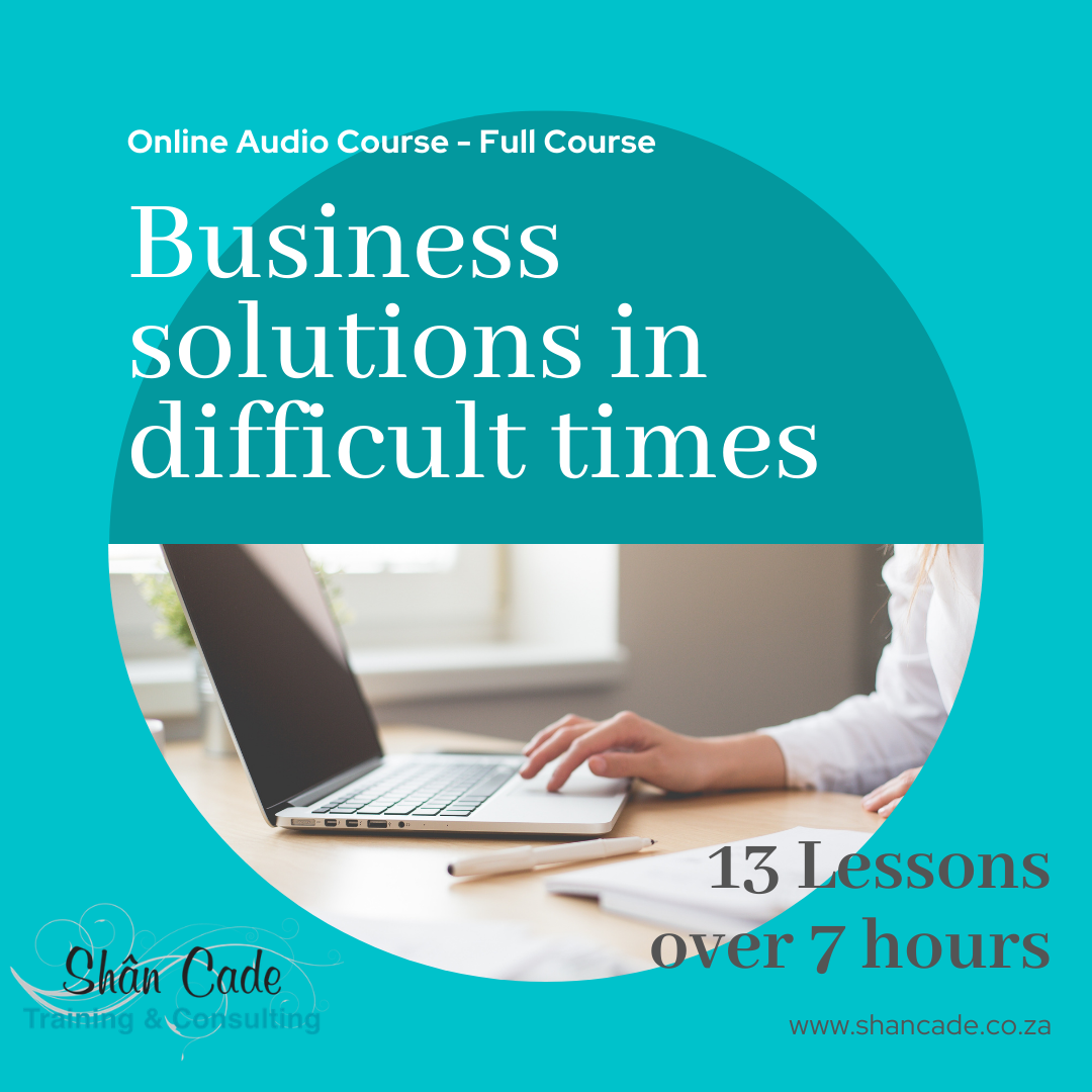 Business solutions in difficult times - full online audio course