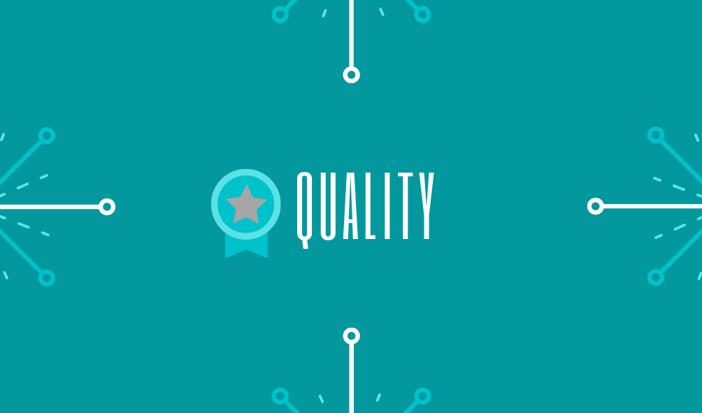 About Us - Our Values: Quality