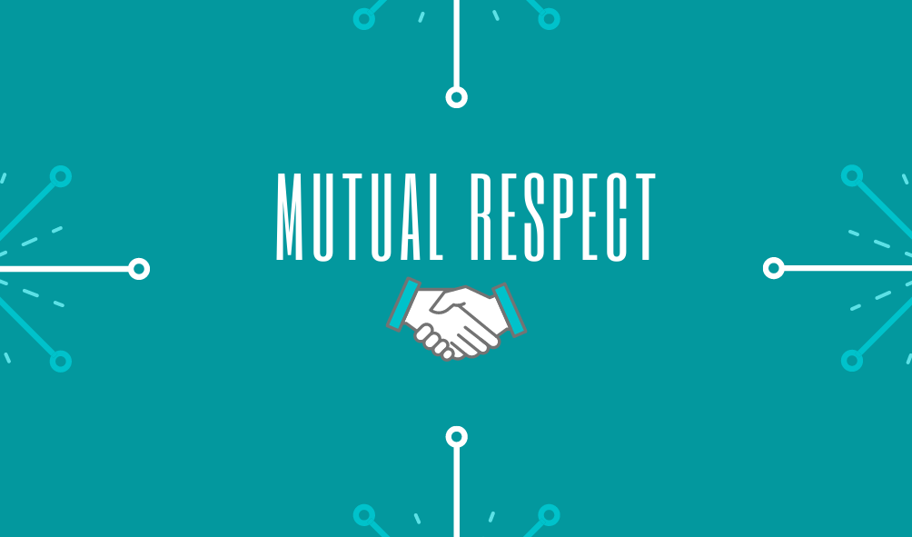 About Us - Our Values: Mutual Respect