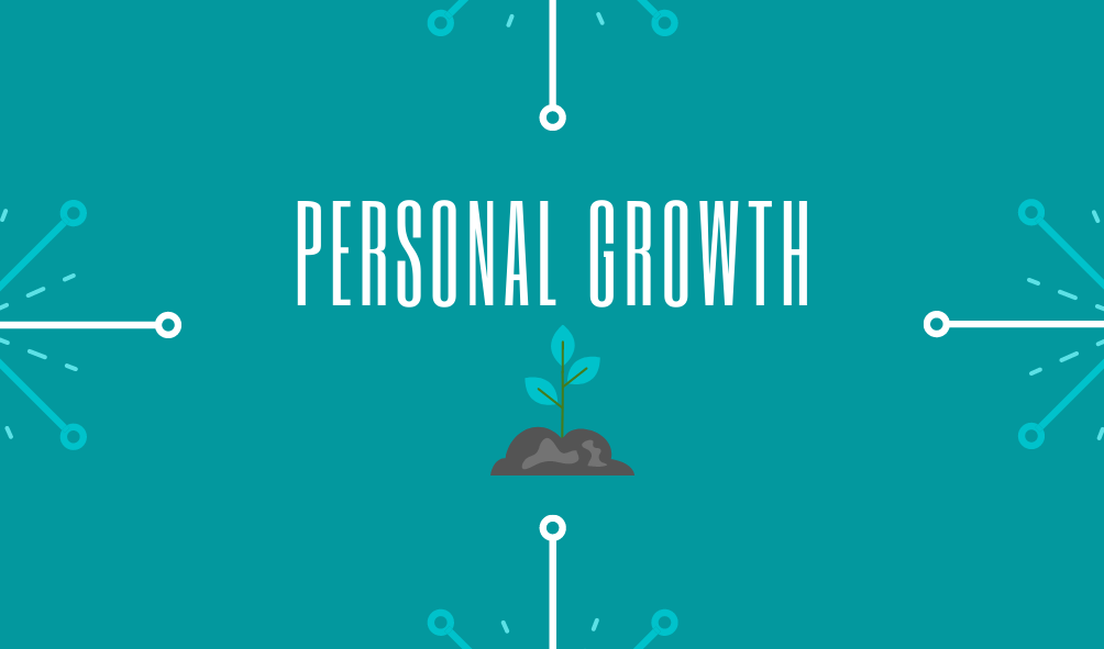 About Us - Our Values: Personal Growth