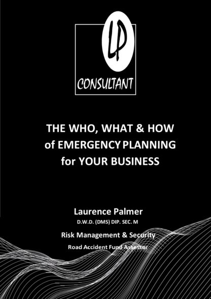 The who, what and how of emergency planning for your business by Laurence Palmer